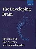 Book The Developing Brain by Michael Brown