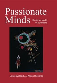 Book Passionate Minds: The Inner World of Scientists by Lewis Wolpert