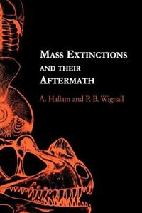 Book Mass Extinctions and Their Aftermath by A. Hallam