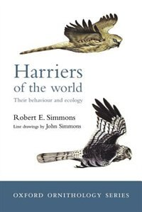 Book Harriers of the World: Their Behaviour and Ecology by Robert Simmons