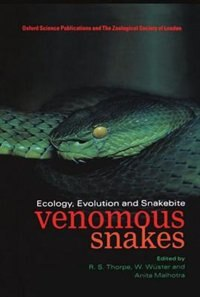 Book Venomous Snakes: Ecology, Evolution, and Snakebite by R. S. Thorpe