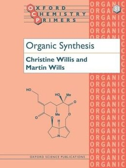 Book Organic Synthesis by Christine L. Willis