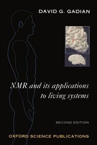 Book NMR and its Applications to Living Systems by David G. Gadian