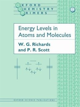 Book Energy Levels in Atoms and Molecules by W. G. Richards