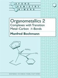 Organometallics 2: Complexes with Transition Metal-Carbon p bonds