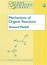 Book Mechanisms of Organic Reactions by Howard Maskill