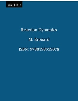 Book Reaction Dynamics by M. Brouard