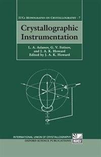 Book Crystallographic Instrumentation by L. A Aslanov