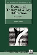 Book Dynamical Theory of X-Ray Diffraction by Andre Authier