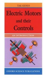 Book Electric Motors and Their Controls: An Introduction by Takashi Kenjo
