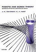 Book Robots and Screw Theory: Applications of kinematics and statics to robotics by J. K. Davidson