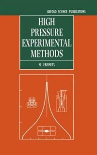 Book High Pressure Experimental Methods by M. I. Eremets
