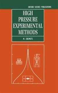Book High Pressure Experimental Methods by M. I. Eremets