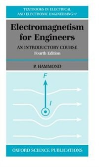 Book Electromagnetism for Engineers: An Introductory Course by P. Hammond