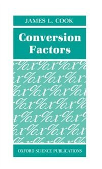 Book Conversion Factors by James L. Cook