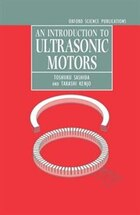 An Introduction to Ultrasonic Motors