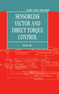 Book Sensorless Vector and Direct Torque Control by Peter Vas