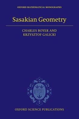 Book Sasakian Geometry by Charles Boyer