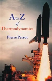 Book A To Z Of Thermodynamics by Pierre Perrot