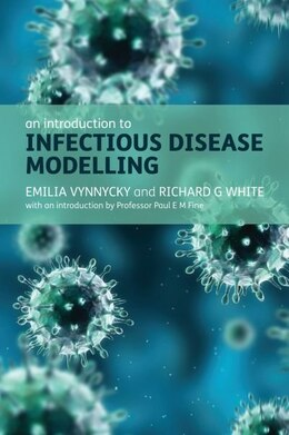 Book An Introduction to Infectious Disease Modelling by Emilia Vynnycky