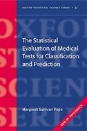 Book The Statistical Evaluation of Medical Tests for Classification and Prediction by Margaret Sullivan Pepe