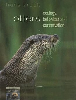 Book Otters: ecology, behaviour and conservation by Hans Kruuk