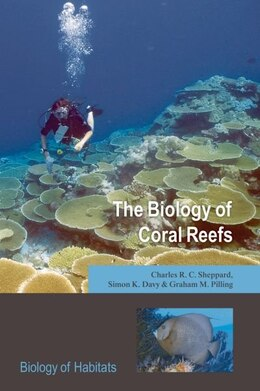 Book The Biology of Coral Reefs by Charles R.C. Sheppard