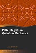 Path Integrals In Quantum Mechanics