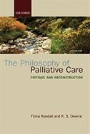 Book The Philosophy of Palliative Care: Critique and reconstruction by Fiona Randall