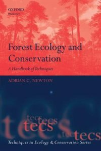 Book Forest Ecology and Conservation: A Handbook of Techniques by Adrian Newton