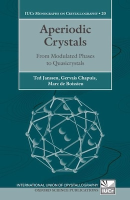 Book Aperiodic Crystals: From Modulated Phases to Quasicrystals by Ted Janssen