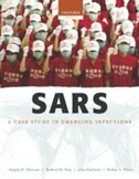 Book SARS: A case study in emerging infections by Angela McLean