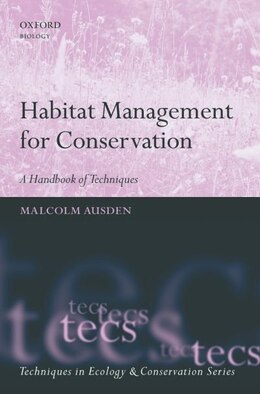 Book Habitat Management for Conservation: A Handbook of Techniques by Malcolm Ausden