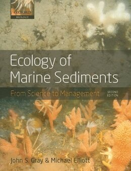 Book Ecology of Marine Sediments:: From Science to Management by John S. Gray