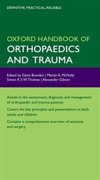 Book Oxford Handbook of Orthopaedics and Trauma by Gavin Bowden