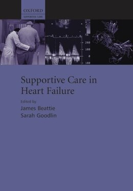 Book Supportive Care in Heart Failure by James Beattie