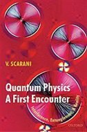 Book Quantum Physics: A First Encounter: Interference, Entanglement, and Reality by VALERIO SCARANI