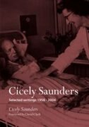 Book Cicely Saunders: Selected writings 1958-2004 by Cicely Saunders