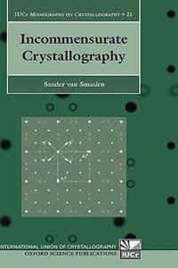Book Incommensurate Crystallography by Sander van Smaalen
