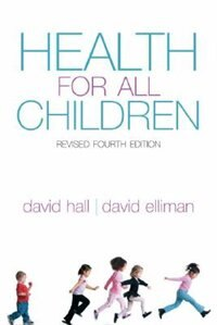 Book Health For All Children: Revised Fourth Edition by David M B Hall