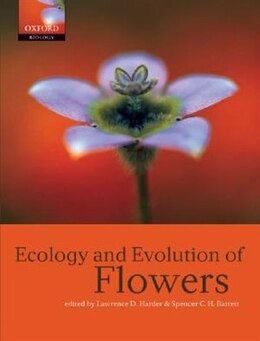 Book Ecology and Evolution of Flowers by Lawrence D. Harder