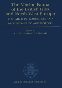 Book The Marine Fauna of the British Isles and North-West Europe: Volume I: Introduction and Protozoans… by P. J. Hayward