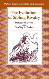 Book The Evolution of Sibling Rivalry by Douglas W. Mock