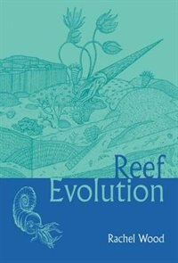 Book Reef Evolution by Rachel Wood