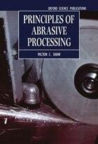 Principles of Abrasive Processing