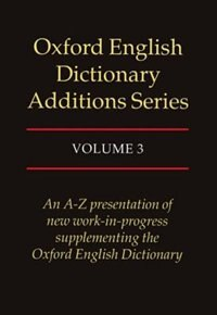 Book Oxford English Dictionary Additions Series: Volume 3 by John Simpson