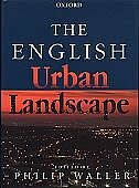 Book The English Urban Landscape by Philip Waller