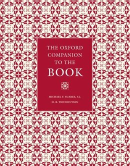 Book The Oxford Companion to the Book: First Edition by Michael F. Suarez