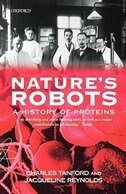 Book Natures Robots: A History of Proteins by Charles Tanford
