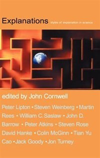 Book Explanations: Styles of explanation in science by John Cornwell